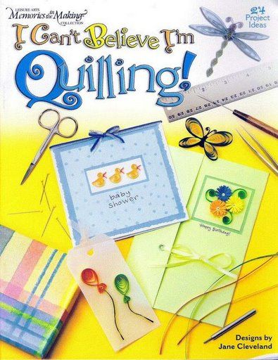 I Can´t Bilieve I´m Quilling